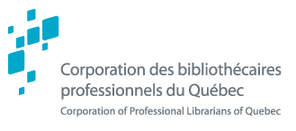 [Corporation des bibliothécaires professionnels du Québec]